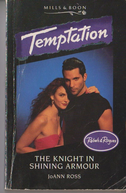 Mills & Boon / Temptation / The Knight in Shining Armour