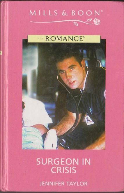 Mills & Boon / Romance / Surgeon in Crisis