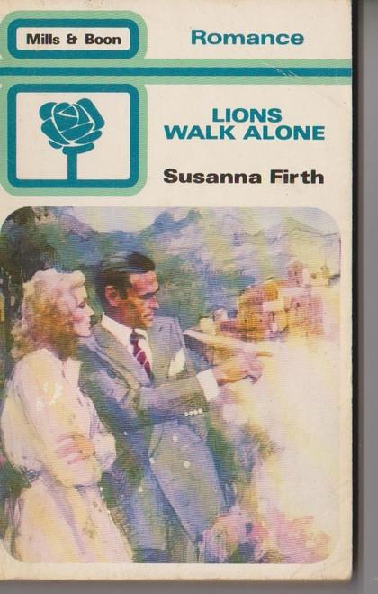 Mills & Boon / Romance / Loins Walk Alone