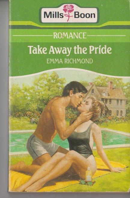 Mills & Boon / Romance / Take Away the Pride