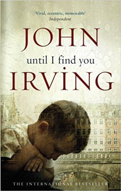 Irving, John / Until I Find You