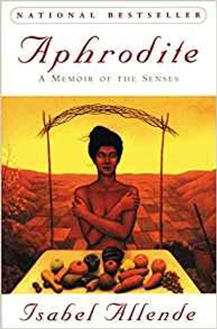 Allende, Isabel / Aphrodite: a Memoir of the Senses (Large Paperback)