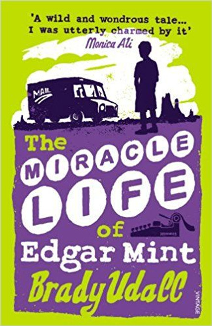 Udall, Brady / The Miracle Life Of Edgar Mint