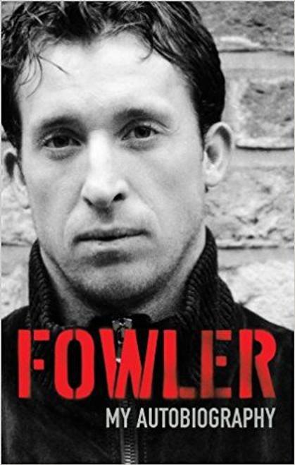 Fowler, Robbie / My Autobiography (Large Hardback) Liverpool FC