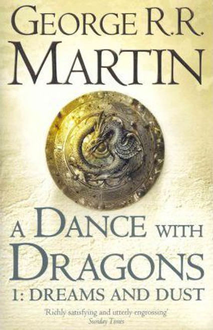Martin, George R.R. / A Dance With Dragons: Dreams and Dust ( A Song of Ice and Fire 5a)