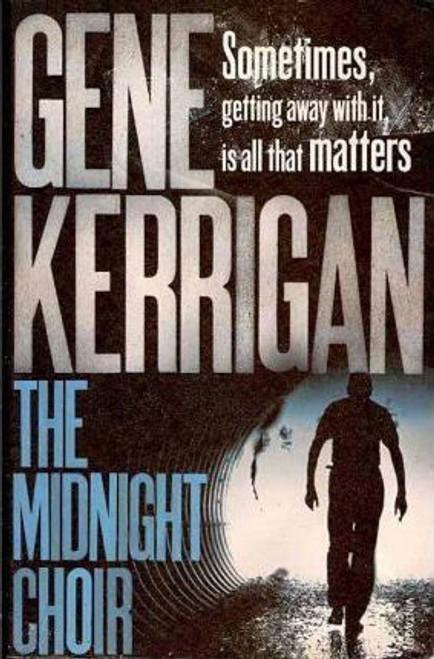 Kerrigan, Gene / The Midnight Choir