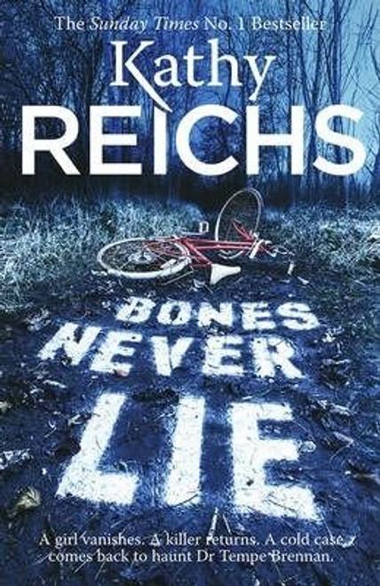 Reichs, Kathy / Bones Never Lie