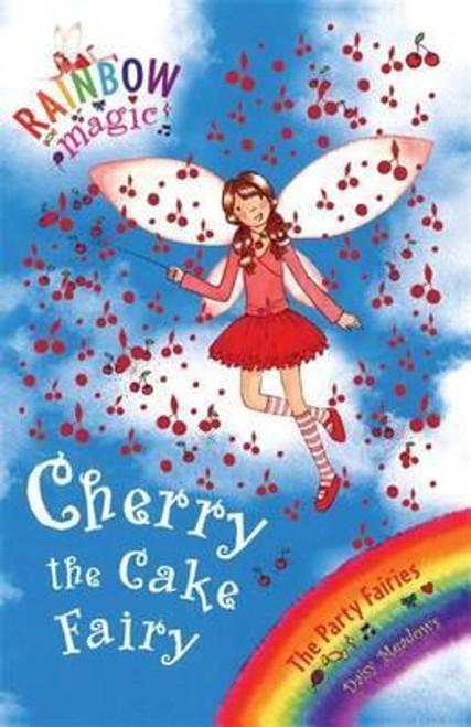 Meadows, Daisy / Rainbow Magic: Cherry The Cake Fairy