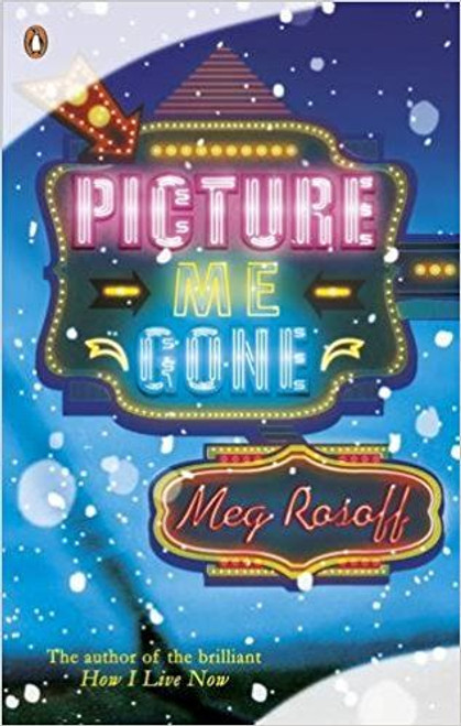 Rosoff, Meg / Picture Me Gone (Hardback)