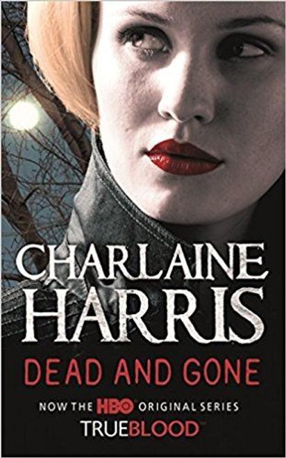 Harris, Charlaine / Dead and Gone (Hardback)