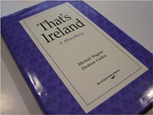 Nugent, Miichael / That's Ireland (Hardback)