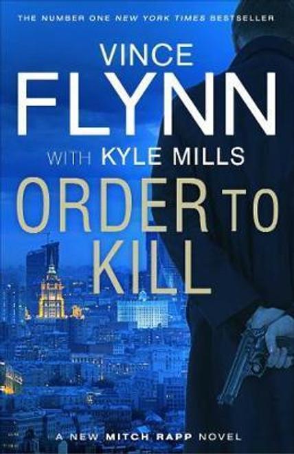 Flynn, Vince / Order to Kill (Large Paperback)