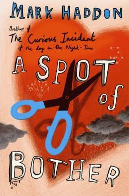 Haddon, Mark / A Spot of Bother (Large Paperback)