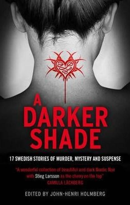 Holmberg, John-Henri / A Darker Shade (Large Paperback)