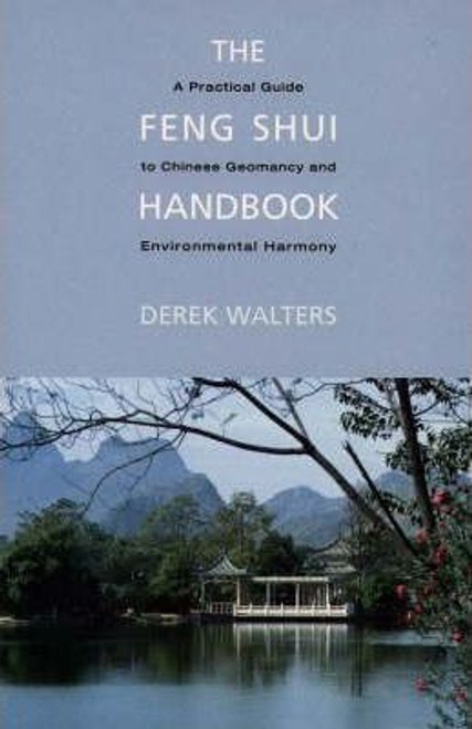 Walters, Derek / The Feng Shui Handbook (Large Paperback)