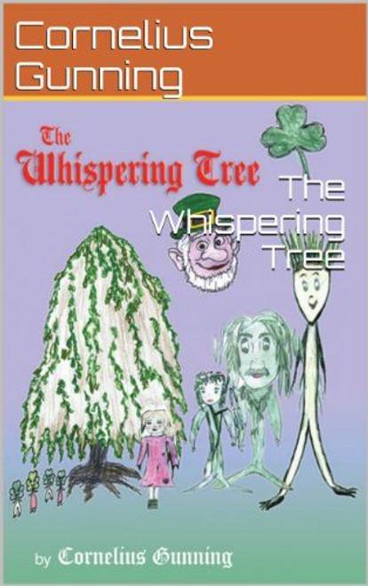 Gunning, Cornelius / The Whispering Tree (Large Paperback)