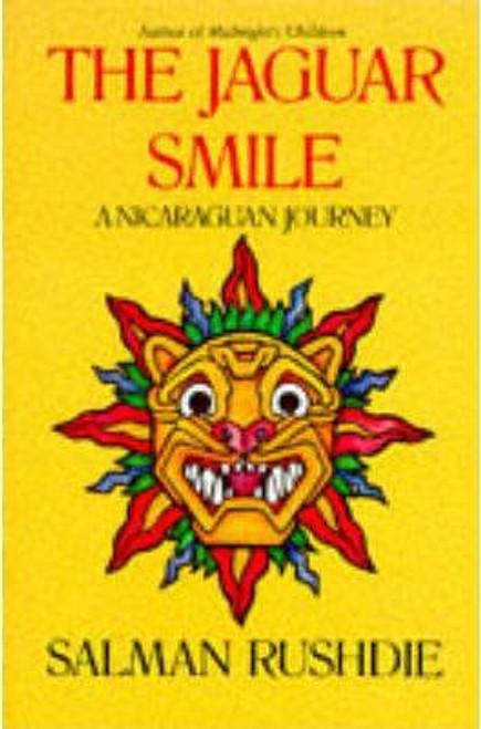 Rushdie, Salman / The Jaguar Smile: A Nicaraguan Journey