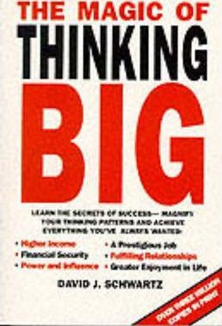 Schwartz, David J. / The Magic of Thinking Big