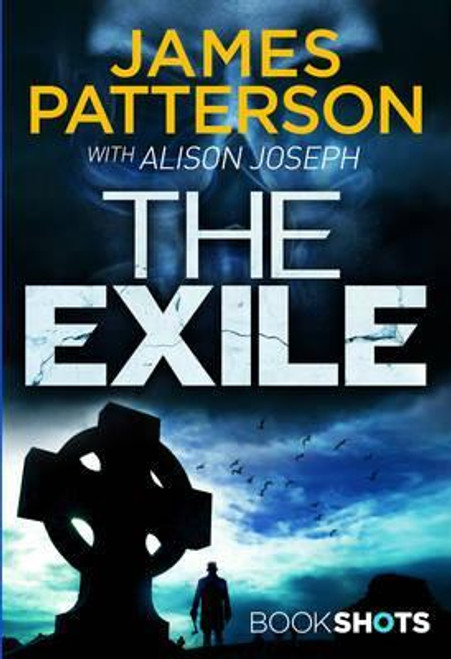 Patterson, James / The Exile: BookShots
