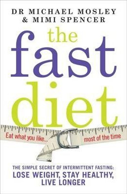 Mosley, Michael / The Fast Diet