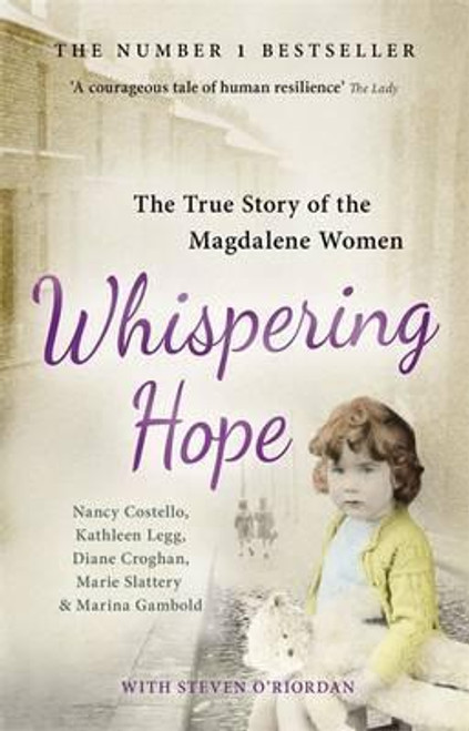 Costello, Nancy / Whispering Hope: The True Story of the Magdalene Women