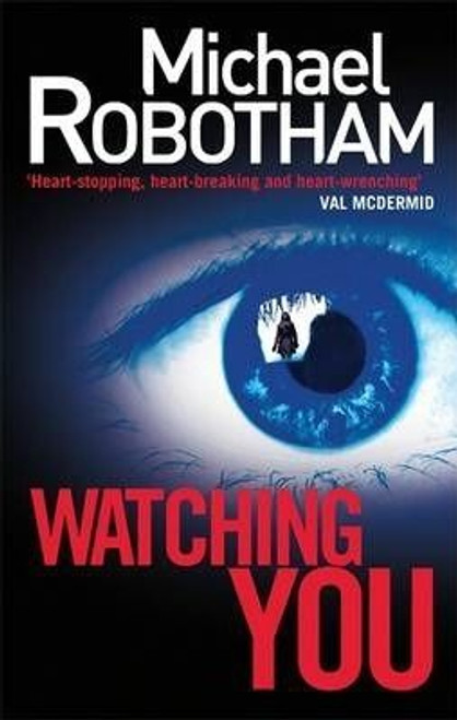 Robotham, Michael / Watching You