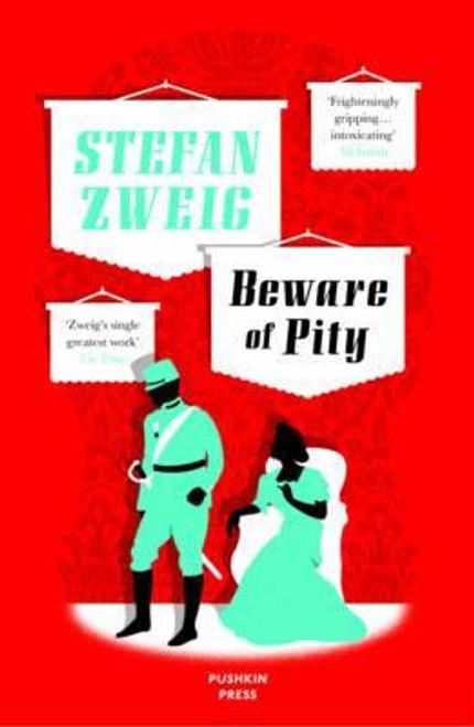 Zweig, Stefan / Beware of Pity