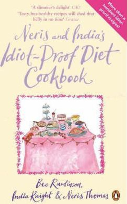 Rawlinson, Bee / Neris and India's Idiot-Proof Diet Cookbook