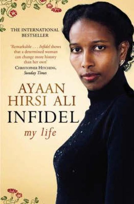 Ali, Ayaan Hirsi / Infidel