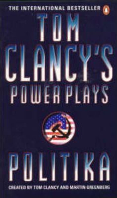 Clancy, Tom / Power Plays: Politika