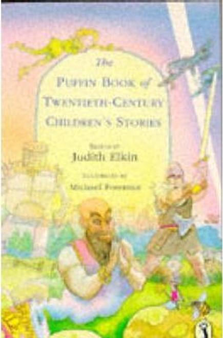 Elkin, Judith / The Puffin Book of 20th Century Children's Stories