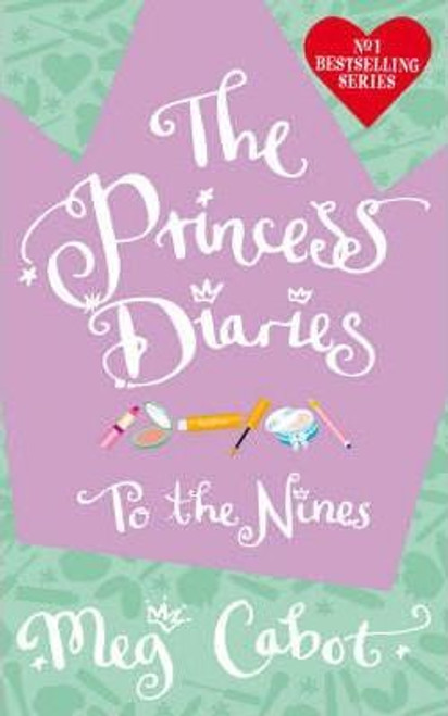 Cabot, Meg / The Princess Diaries: To the Nines