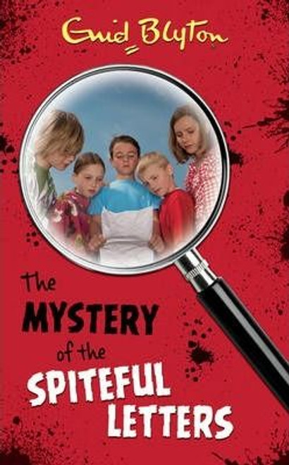 Blyton, Enid / The Mystery of the Spiteful Letters