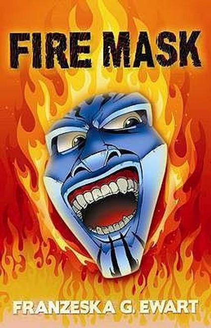 Ewart, Franzeska G. / Fire Mask