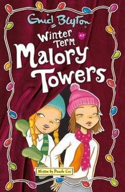 Blyton, Enid / Winter Term at Malory Towers