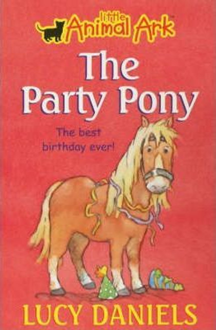 Daniels, Lucy / Animal Ark: The Party Pony
