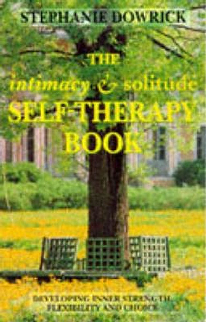 Dowrick, Stephanie / The Intimacy and Solitude Self-therapy Book