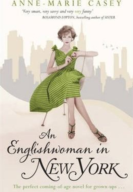 Casey, Anne - Marie / An Englishwoman in New York