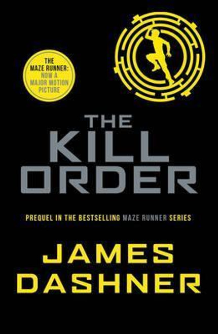 Dashner, James / The Kill Order