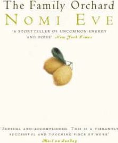 Eve, Nomi / The Family Orchard
