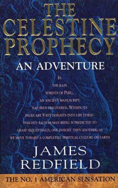 Redfield, James / The Celestine Prophecy: An Adventure