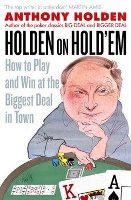 Holden, Anthony / Holden On Hold'em (Large Paperback)