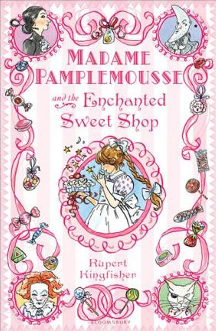 Kingfisher, Rupert / Madame Pamplemousse and the Enchanted Sweet Shop (Hardback)