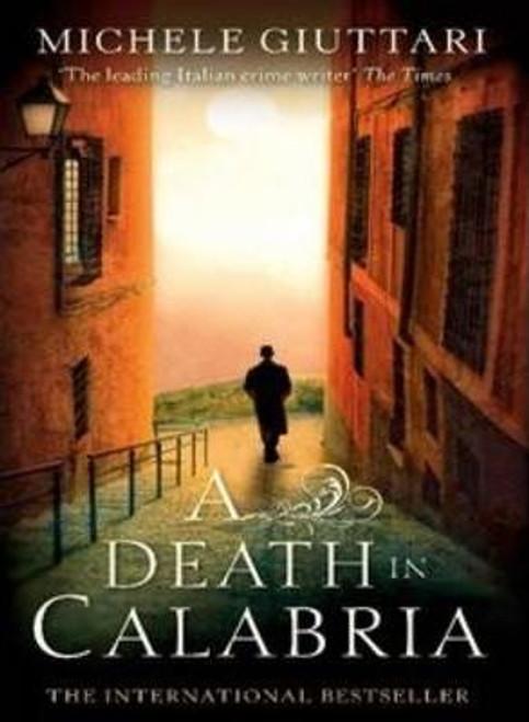 Giuttari, Michele / A Death In Calabria (Medium Paperback)