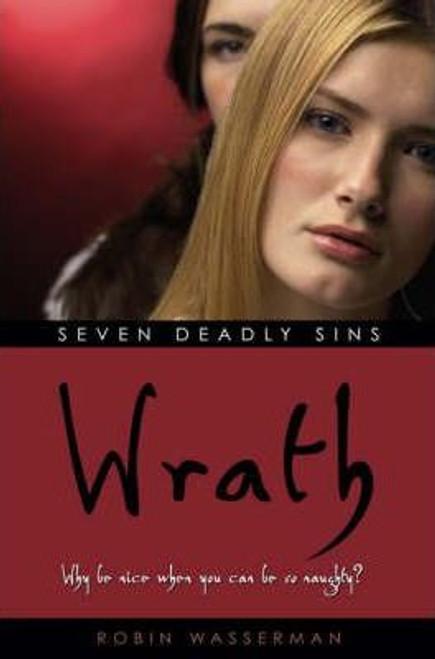 Wasserman, Robin / Seven Deadly Sins : Wrath (Medium Paperback)
