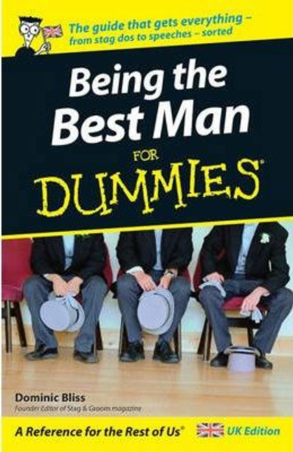 Bliss, Dominic / Being the Best Man For Dummies (Medium Paperback)