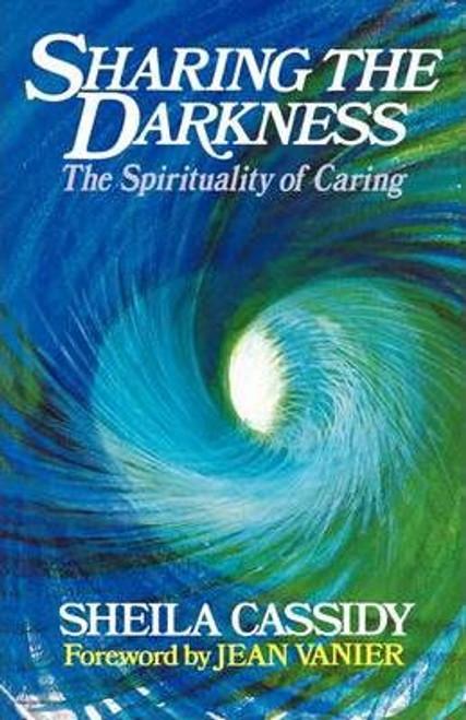 Cassidy, Sheila / Sharing the Darkness (Medium Paperback)