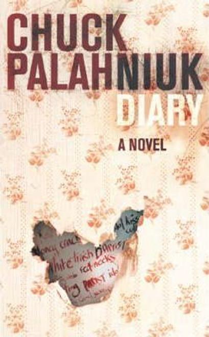Palahniuk, Chuck / Diary (Medium Paperback)