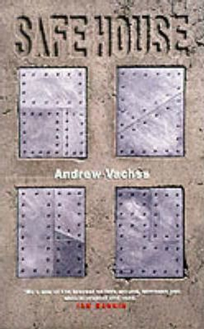 Vachss, Andrew / Safe House (Medium Paperback)