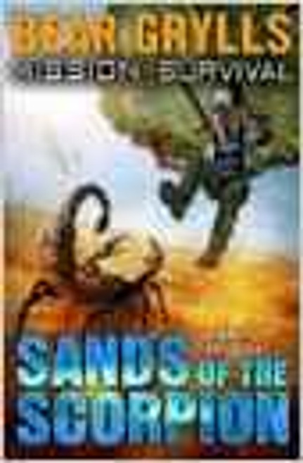 Grylls, Bear / Mission Survival: Sands of the Scorpion